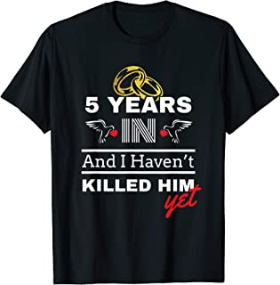 5th Year Anniversary Gift Idea for Her - 5 Years In T Shirt