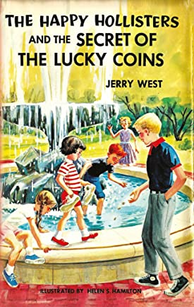 The Happy Hollisters and the Secret of the Lucky Coins: (Volume 22) (English Edition)