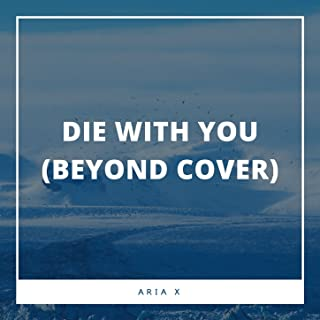 Die With You (Beyonce Cover)