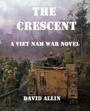 The Crescent: A Viet Nam War Novel