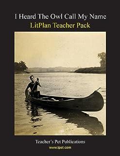 Litplan Teacher Pack: I Heard the Owl Call My Name