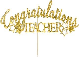 Gold Glitter Congratulations Teacher Cake Topper - Class of 2020 Graduate Cake Decorating- High School Graduation Party De...