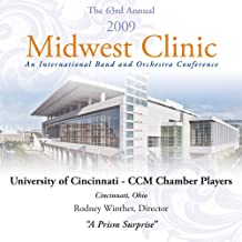 2009 Midwest Clinic - University of Cincinnati CCM Chamber Players