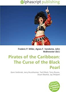Pirates of the Caribbean: The Curse of the Black Pearl: Gore Verbinski, Jerry Bruckheimer, Ted Elliott, Terry Rossio, Stuart Beattie, Jay Wolpert