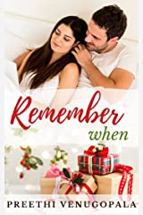 Remember When: A Forbidden Second Chance Romance Kindle Edition
