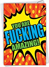 F-king Amazing: Humorous Birthday Card To wish a freakin' great day, with Envelope. C4965ABDG