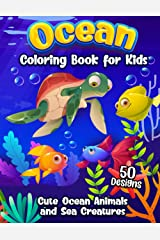 Ocean Coloring Book for Kids: The Magical Underwater Colouring Book for Boys and Girls Filled with Cute Ocean Animals and Fantastic Sea Creatures Paperback