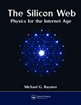 The Silicon Web: Physics for the Internet Age (English Edition)