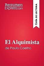 El Alquimista de Paulo Coelho (Guía de lectura): Resumen y análisis completo (Spanish Edition)