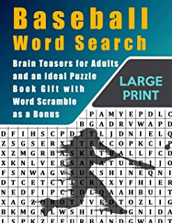 Baseball Word Search: Brain Teasers for Adults and an Ideal Puzzle Book Gift with Word Scramble as a Bonus