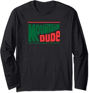 Classic Mountain Dude Vintage Mtn. Hiking Outdoors Enjoy Dew Long Sleeve T-Shirt