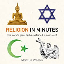 Religion in Minutes: The World's Great Faiths Explained in an Instant (English Edition)