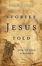 Stories Jesus Told: How to Read a Parable