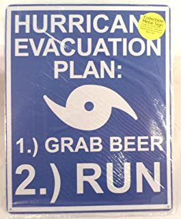 Best hurricane evacuation plan grab beer sign Reviews