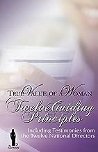 True Value of A Woman Twelve Guiding Principles