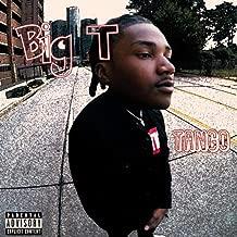 BIG T [Explicit]