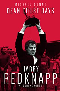 Dean Court Days: Harry Redknapp's Reign at AFC Bournemouth