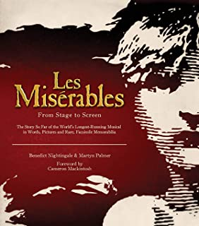 Les Miserables: From Stage to Screen (Applause Books)