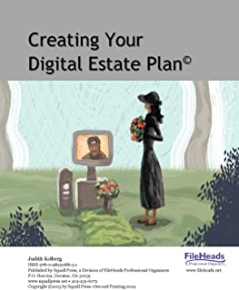 Creating Your Digital Estate Plan (Second Printing) (English Edition)