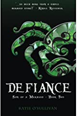 Defiance (Son of a Mermaid Book 2) Kindle Edition