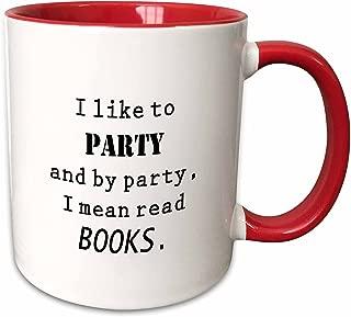 3dRose 221188_5 I Like Party I Mean Read Books Mug, 11 oz, Red