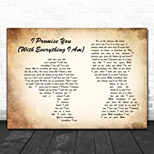 I Promise You (with Everything I Am) Man Lady Couple Song Lyric Quote Music Poster Gift Present Art Print