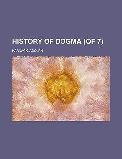 History of Dogma (of 7) Volume 1