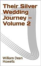 Their Silver Wedding Journey — Volume 2