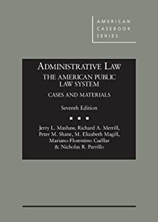 Administrative Law, The American Public Law System (American Casebook Series)
