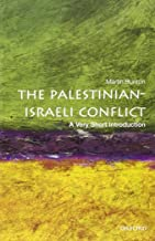 The Palestinian-Israeli Conflict: A Very Short Introduction (Very Short Introductions) by Martin Bunton (29-Aug-2013) Paperback
