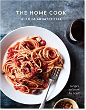 Sur La Table The Home Cook: Recipes to Know by Heart