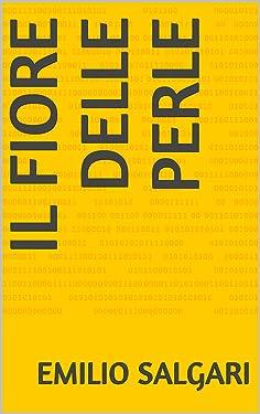 Il fiore delle perle (Italian Edition)