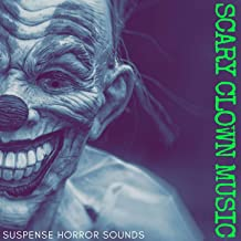 Scary Clown Music: Suspense Horror Sounds, Night at the Carnival with Carillon Creepy Songs