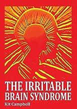 The Irritable Brain Syndrome