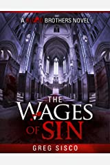 The Wages of Sin (Blood Brothers Vampire Series Book 2) Kindle Edition