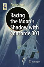 Racing the Moon's Shadow with Concorde 001 (Astronomers' Universe)