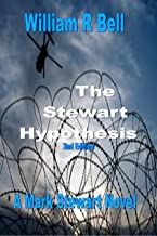 The Stewart Hypothesis 2nd edition (A Mark Stewart Novel Book 1)