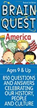 Brain Quest America: 850 Questions and Answers to Challenge the Mind. Teacher-approved!