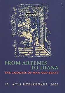 Fischer Hansen, T: From Artemis to Diana: The Goddess of Man and Beast: 12