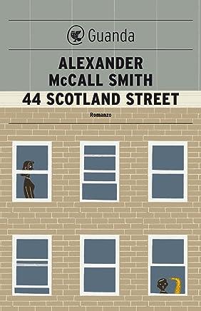 44 Scotland Street: Una storia del 44 Scotland Street