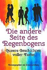 Die andere Seite des Regenbogens - Queere Geschichten voller Farbe Kindle Ausgabe