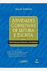 Atividades corretivas de leitura e escrita: Guia prático para disléxicos e pré-escolares eBook Kindle