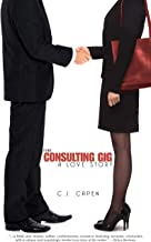 The Consulting Gig: A Love Story