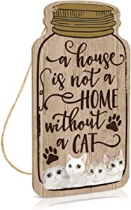 Putuo Decor Cat Wall Decor, Funny Pet Sign for Home, Living Room, Bedroom, 8.3x4.5 Inches Mason Jar Wood Hanging Plaque, Gift for Cat Lover - A House is Not a Home Without a Cat