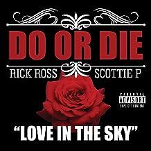 Best love in the sky do or die Reviews
