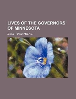 Lives of the Governors of Minnesota