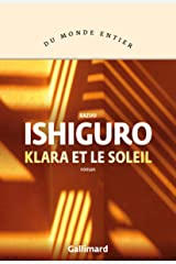 Klara et le Soleil Format Kindle