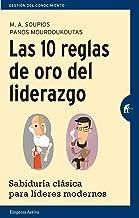 Las 10 reglas de oro del liderazgo (Gestión del conocimiento) (Spanish Edition)