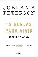 12 reglas para vivir: Un antídoto al caos (No Ficción) (Spanish Edition) Format Kindle