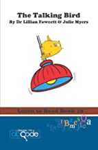 The Talking Bird: Learn to Read Book 18 (American Version)